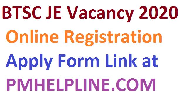 BTSC JE Application Form 2020