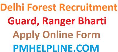 Delhi Forest Vacancy 2020